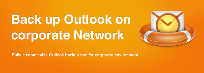Back up Outlook and Exchange on corporate Network